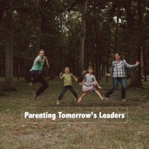 Parenting Tomorrows Leaders